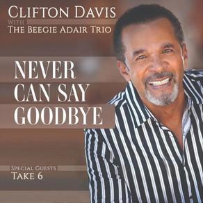 CLIFTON DAVIS, Never Can Say Goodbye