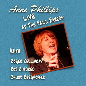 ANNE PHILLIPS, Live at the Jazz Bakery
