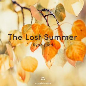 "RYAN JUDD, ""The Lost Summer"""
