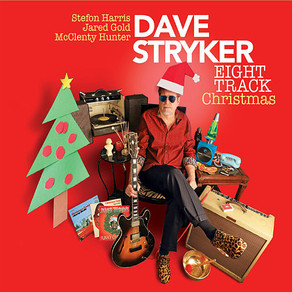 DAVE STRYKER, Eight Track Christmas