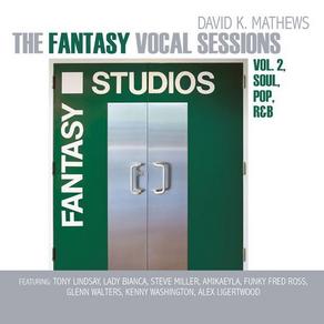 DAVID K. MATHEWS, The Fantasy Vocal Sessions, Vol. 2, Soul, Pop, R&B