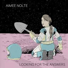 AIMEE NOLTE, Looking for the Answers