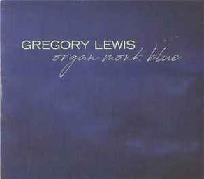 GREGORY LEWIS, Organ Monk Blue