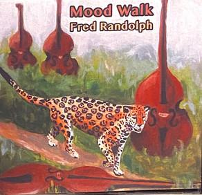 FRED RANDOLPH, Mood Walk