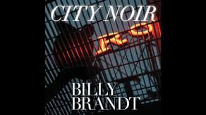 BILLY BRANDT, City Noir