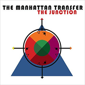THE MANHATTAN TRANSFER, The Junction