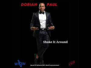 "DORIAN PAUL, ""Shake It Around"""