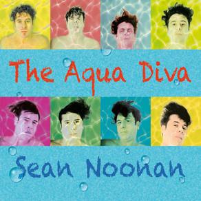 SEAN NOONAN, The Aqua Diva