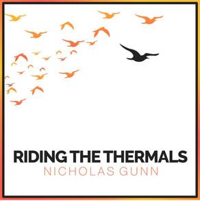 NICHOLAS GUNN, Riding the Thermals