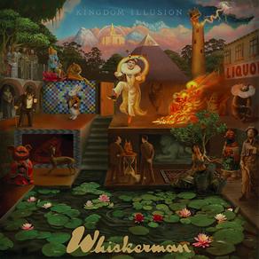 WHISKERMAN, Kingdom Illusion