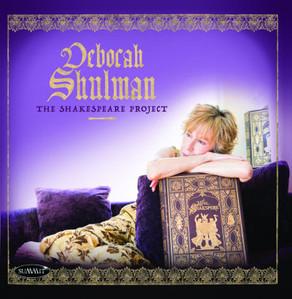 DEBORAH SHULMAN, The Shakespeare Project