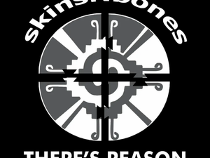 skinsNbones, 'There's Reason""