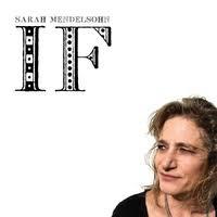 SARAH MENDELSOHN, If