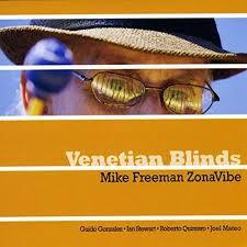 MIKE FREEMAN ZONAVIBE, Venetian Blinds