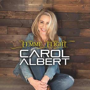 """CAROL ALBERT, """"Femme Flight"""""""