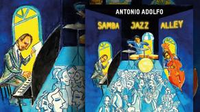 ANTONIO ADOLFO, Samba Jazz Alley