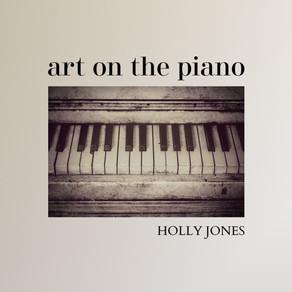 HOLLY JONES, Art on the Piano