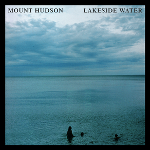 "MOUNT HUDSON, ""Lakeside Water"""