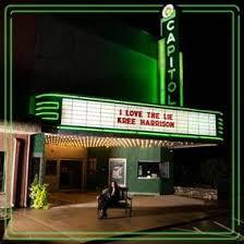 "KREE HARRISON, ""I Love The Lie"""