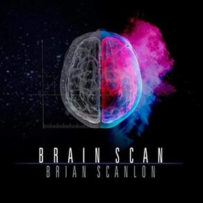 BRIAN SCANLON, Brain Scan