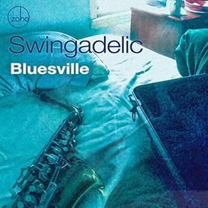 SWINGADELIC, Bluesville