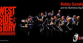 BOBBY SANABRIA MULTIVERSE BIG BAND, West Side Story  Reimagined