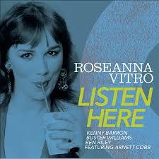 ROSEANNA VITRO, Listen Here