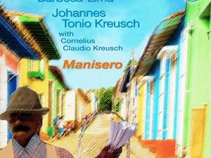 CARLOS BARBOSA-LIMA/JOHANNES TONIO KREUSCH, Manisero