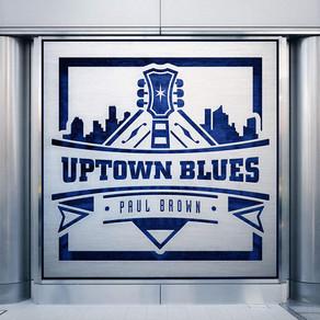 PAUL BROWN, Uptown Blues