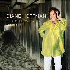 DIANE HOFFMAN, Do I Love You