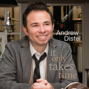ANDREW DISTEL, It Only Takes Time