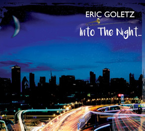 ERIC GOLETZ, Into the Night...