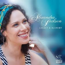 ALEXANDRA JACKSON, Legacy & Alchemy