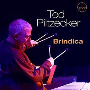 TED PILTZECKER, Brindica