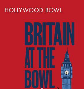 BRITAIN AT THE BOWL at the Hollywood BowlI