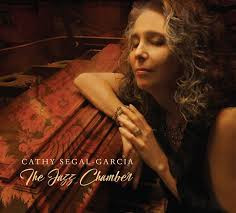 CATHY SEGAL-GARCIA, The Jazz Chamber