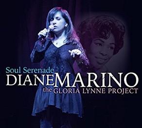DIANE MARINO, Soul Serenade: The Gloria Lynne Project