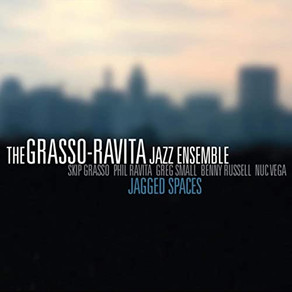 THE GRASSO-RAVITA JAZZ ENSEMBLE, Jagged Spaces