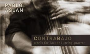 PABLO ASLAN, Contrabajo
