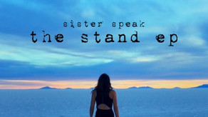 SISTER SPEAK, The Stand