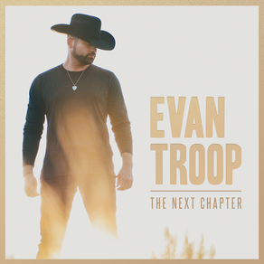 EVAN TROOP, The Next Chapter