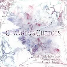 MICHAELA STEINHAUER, Changes and Choices