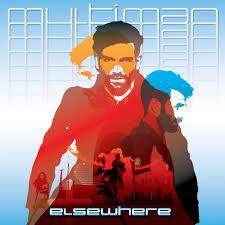 ELSEWHERE, Multi-Man