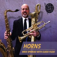 MIKE SPINRAD with GUIDO FAZIO, Horns