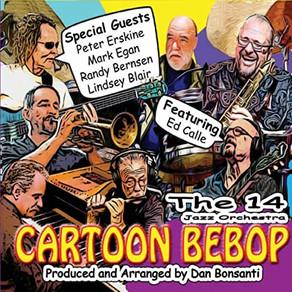 THE 14 JAZZ ORCHESTRA, Cartoon Bebop