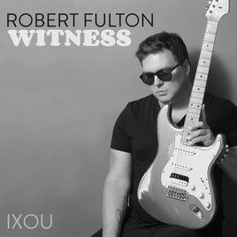 ROBERT FULTON, Witness