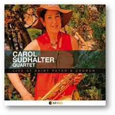 CAROL SUDHALTER QUARTET, Live at Saint Peter's Church