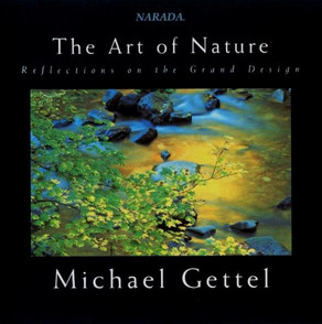 MICHAEL GETTEL, The Art of Nature