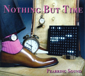 PEARRING SOUND, Nothing But Time