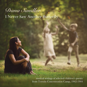DANA SANDLER, I Never Saw Another Butterfly